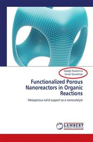Functionalized Porous Nanoreactors in Organic Reactions