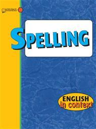 دانلود کتاب آموزش تقویت املای انگلیسی (Spelling English in Context)