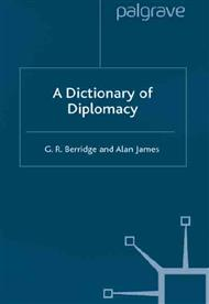 دانلود کتاب دیکشنری دیپلماسی (A Dictionary of Diplomacy)