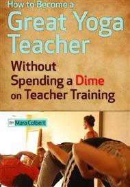 دانلود کتاب چگونه تبدیل به یک مربی یوگا بزرگ شویم؟ (Great Yoga Teacher)