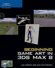دانلود کتاب شروع بازی سازی در 3ds مکس 8 - Beginning Game Art in 3ds Max