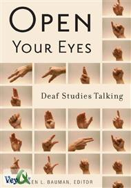 دانلود کتاب Open Your Eyes: Deaf Studies Talking