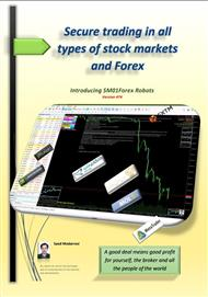 Secure trading in all types of stock markets and Forex and Introducing SM01Forex Robots